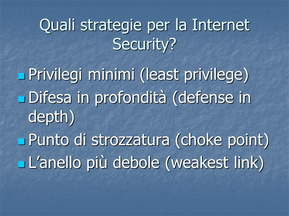 Quali strategie per la Internet Security