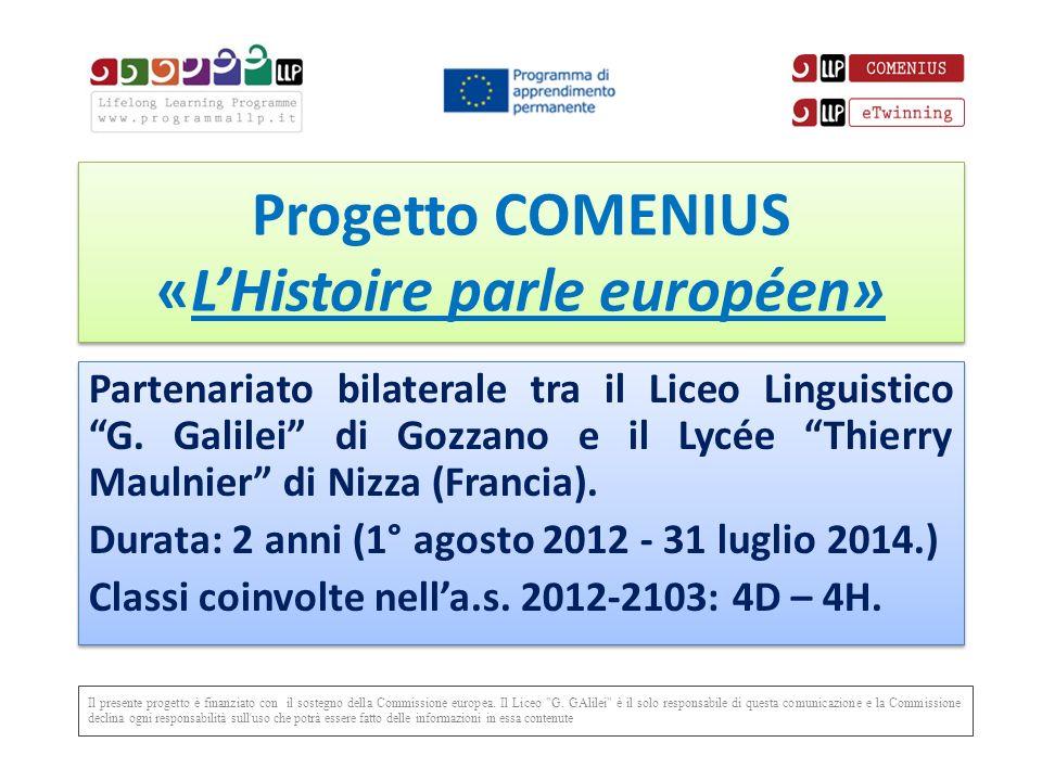Progetto COMENIUS «L'Histoire parle européen»