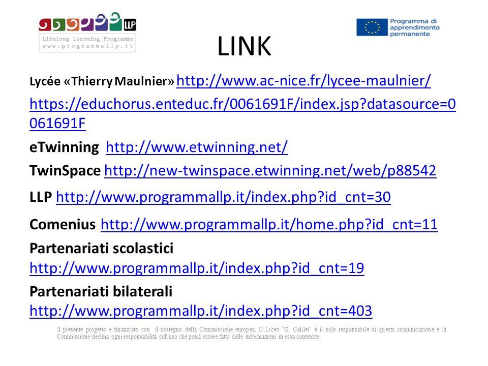 LINK Lycée «Thierry Maulnier» http://www.ac-nice.fr/lycee-maulnier/ https://educhorus.enteduc.fr/0061691F/index.jsp datasource=0061691F.