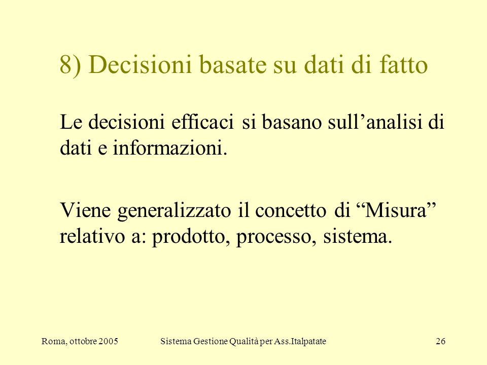 8) Decisioni basate su dati di fatto