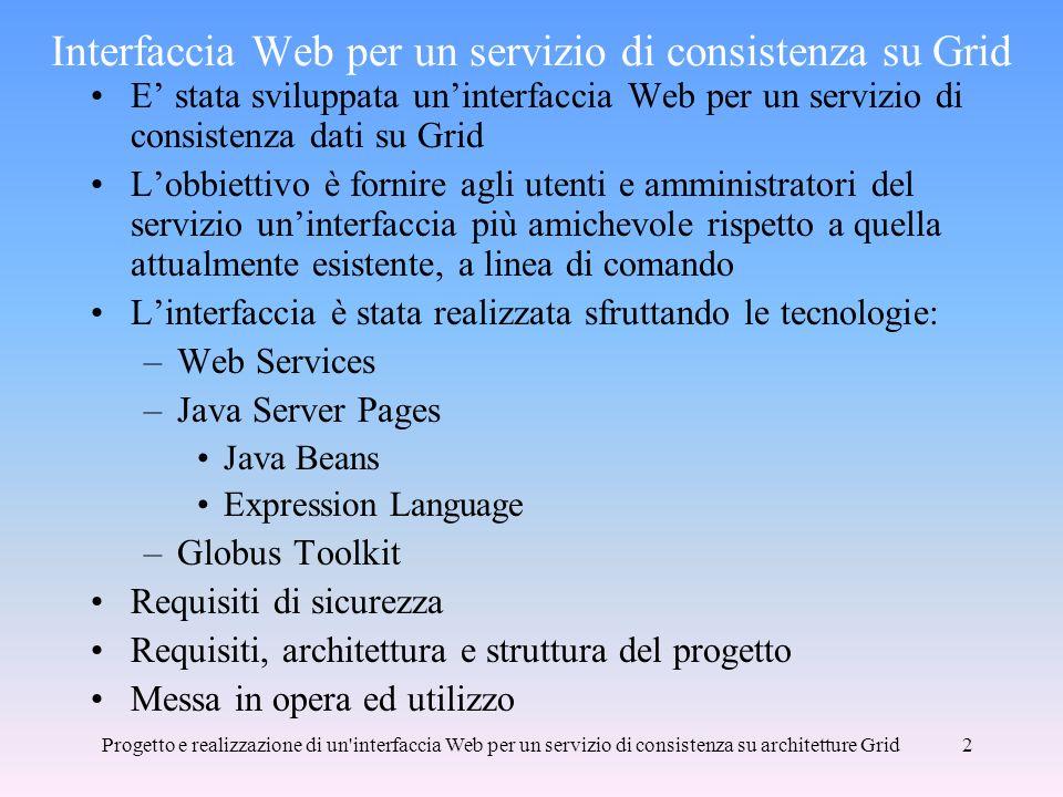 Interfaccia Web per un servizio di consistenza su Grid