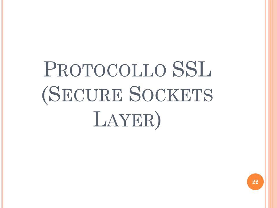 Protocollo SSL (Secure Sockets Layer)