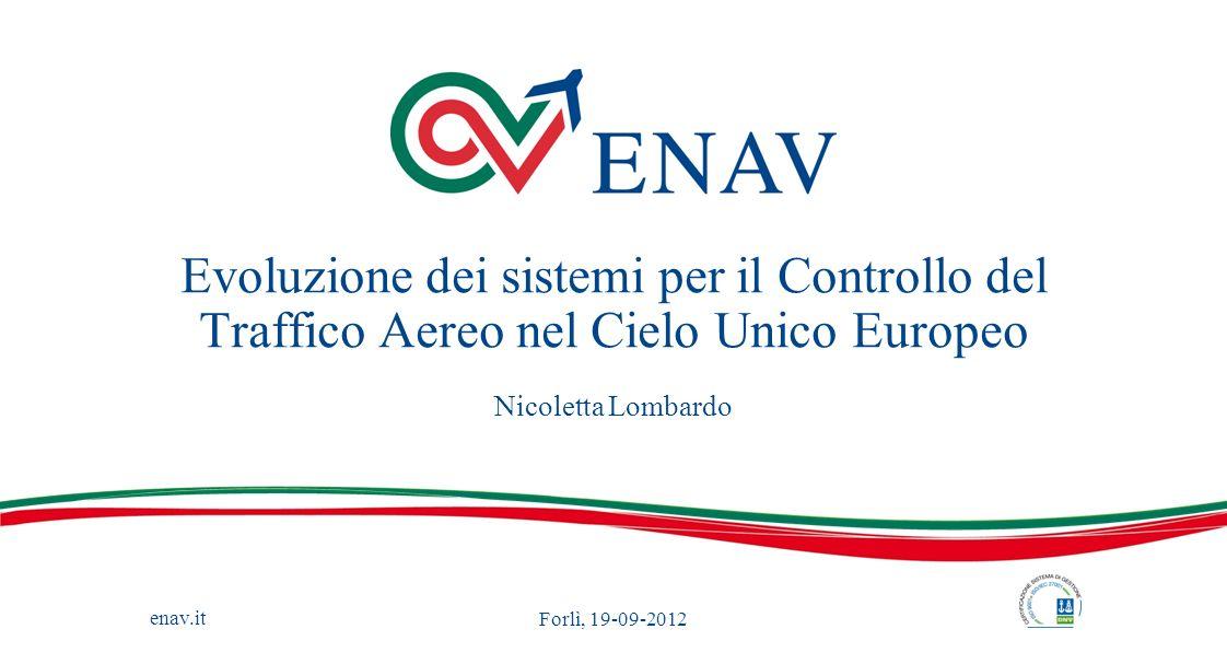 Evoluzione dei sistemi per il Controllo del Traffico Aereo nel Cielo Unico Europeo