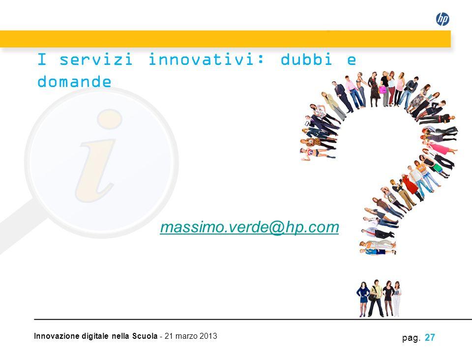 I servizi innovativi: dubbi e domande