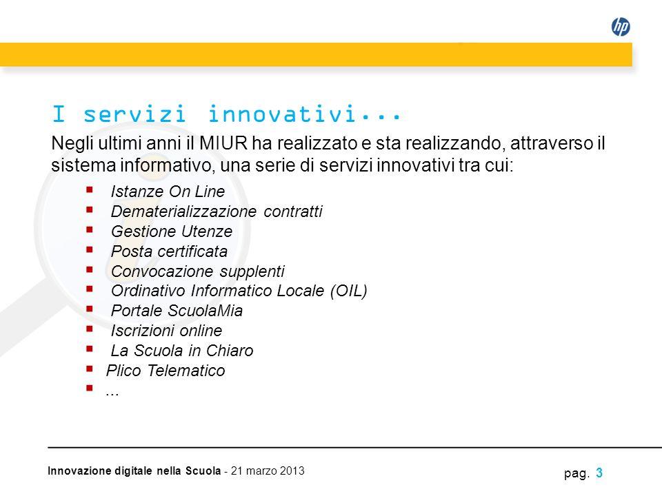 I servizi innovativi...