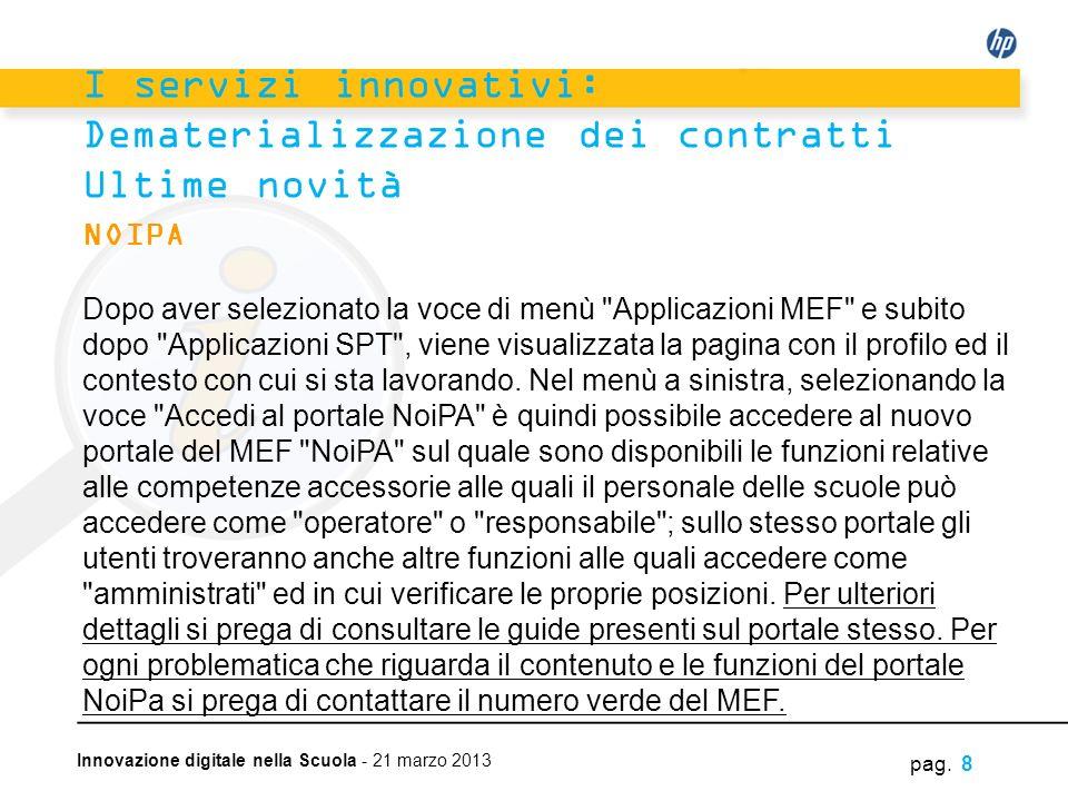 I servizi innovativi: Dematerializzazione dei contratti Ultime novità