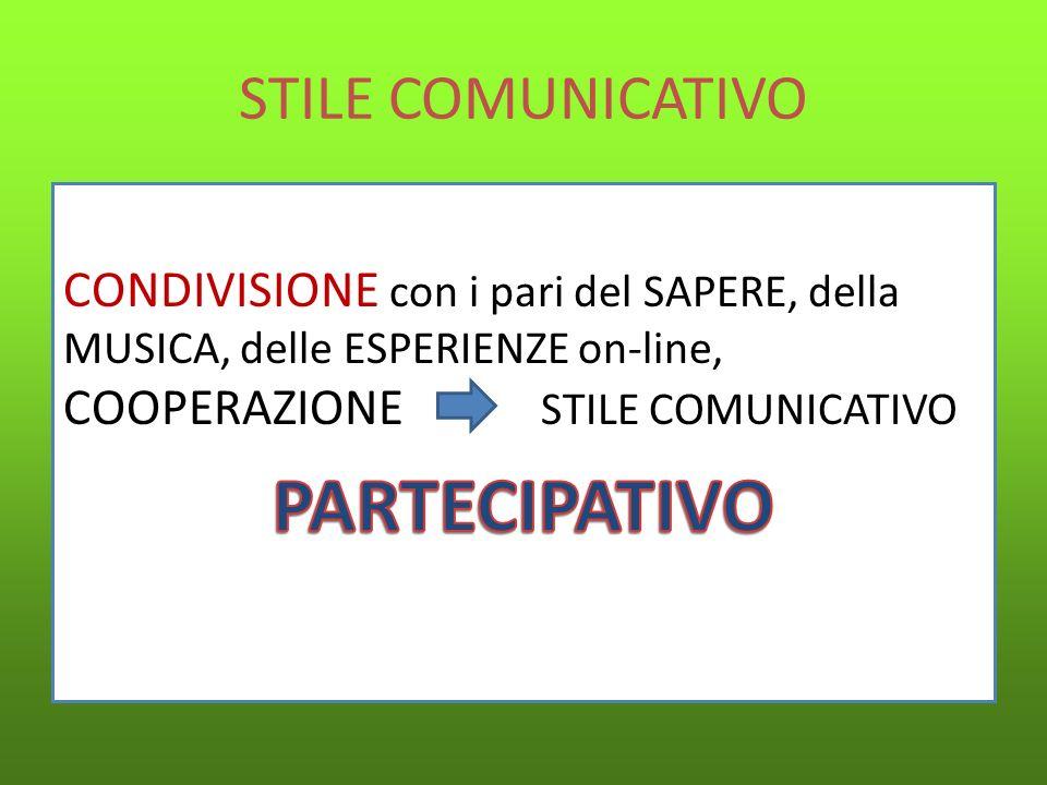 PARTECIPATIVO STILE COMUNICATIVO