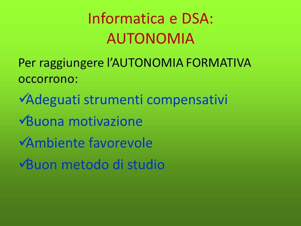 Informatica e DSA: AUTONOMIA