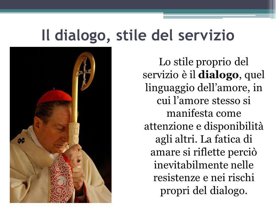 Il dialogo, stile del servizio