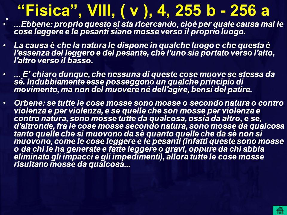 Fisica , VIII, ( v ), 4, 255 b - 256 a