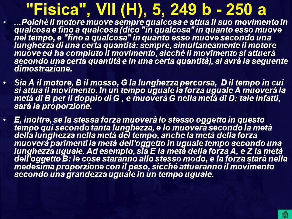 Fisica , VII (H), 5, 249 b - 250 a