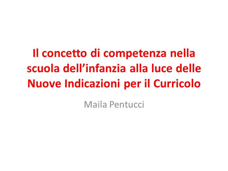 Il concetto di competenza nella scuola dell'infanzia alla luce delle Nuove Indicazioni per il Curricolo