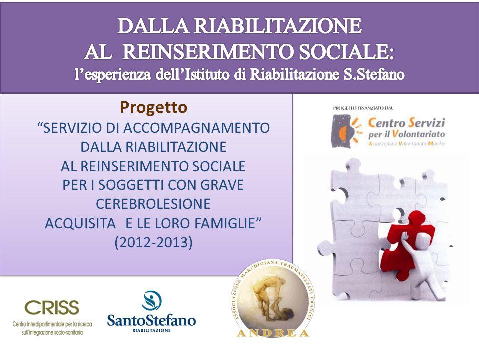 DALLA RIABILITAZIONE AL REINSERIMENTO SOCIALE: l'esperienza dell'Istituto di Riabilitazione S.Stefano