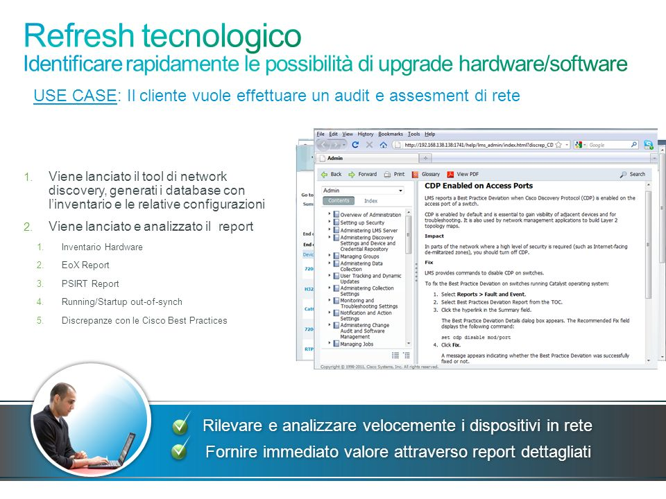 Refresh tecnologico Identificare rapidamente le possibilità di upgrade hardware/software