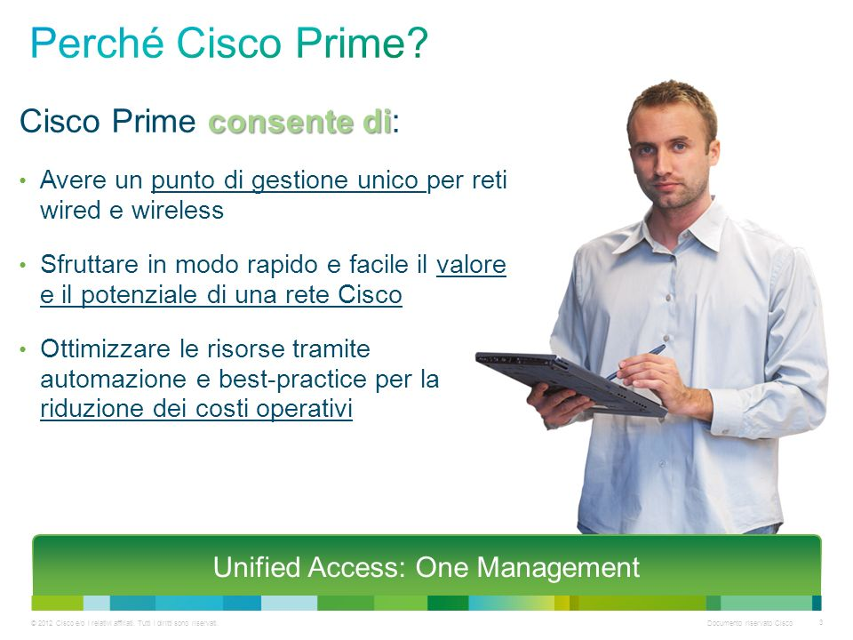 Unified Access: One Management