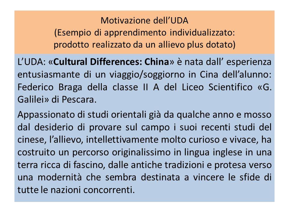 Motivazione dell'UDA (Esempio di apprendimento individualizzato: prodotto realizzato da un allievo plus dotato)