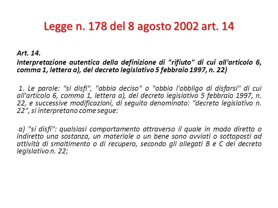 Legge n. 178 del 8 agosto 2002 art. 14 Art. 14.