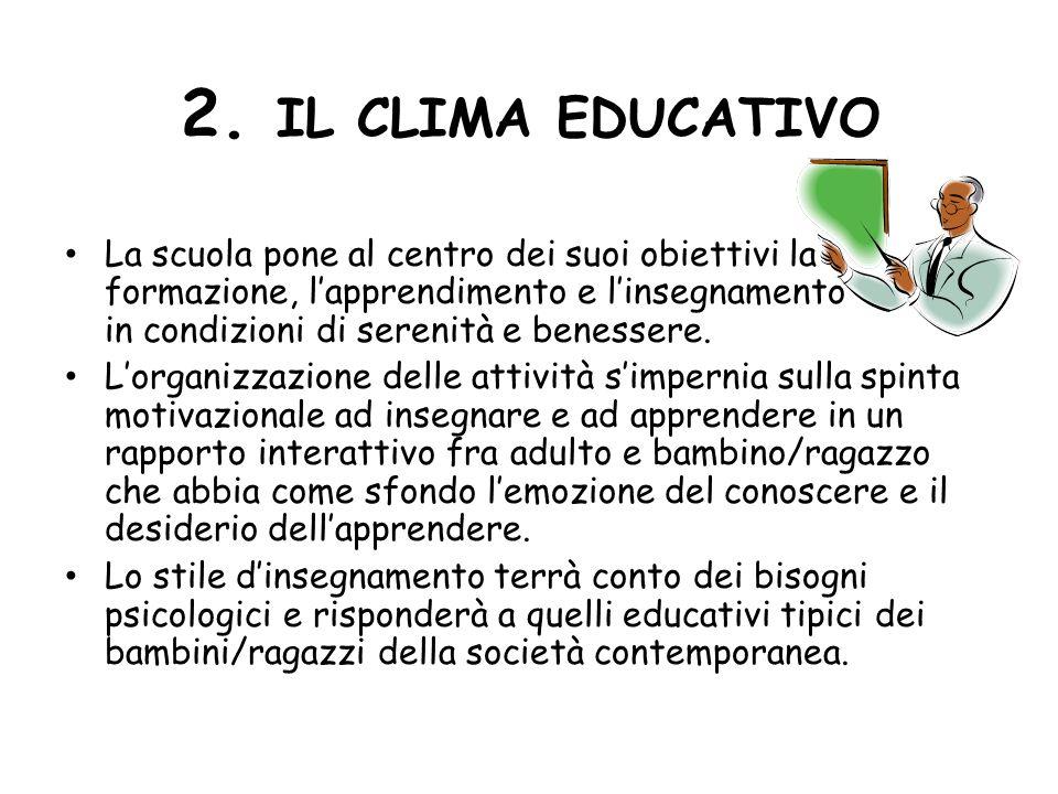 2. IL CLIMA EDUCATIVO