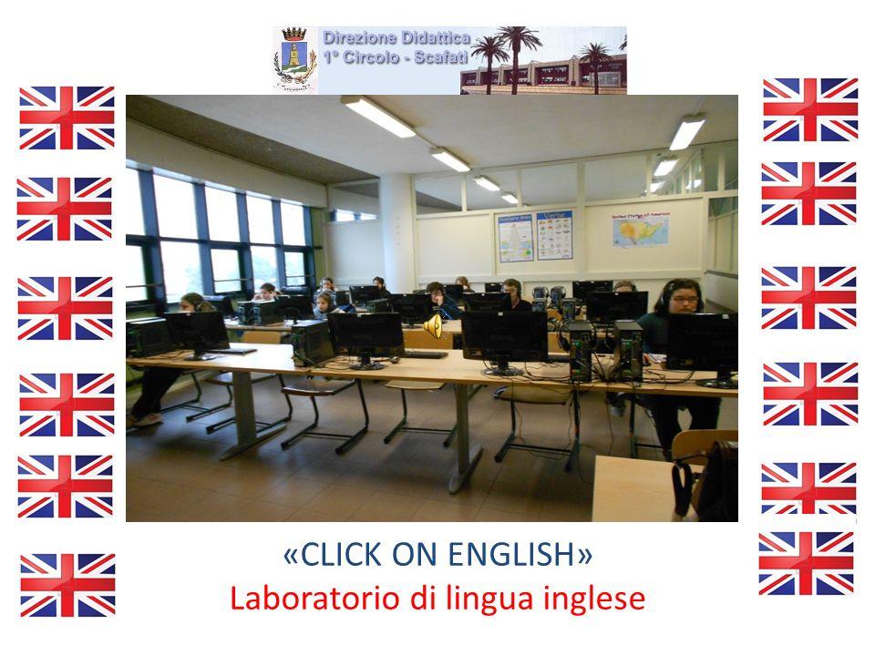 «CLICK ON ENGLISH» Laboratorio di lingua inglese