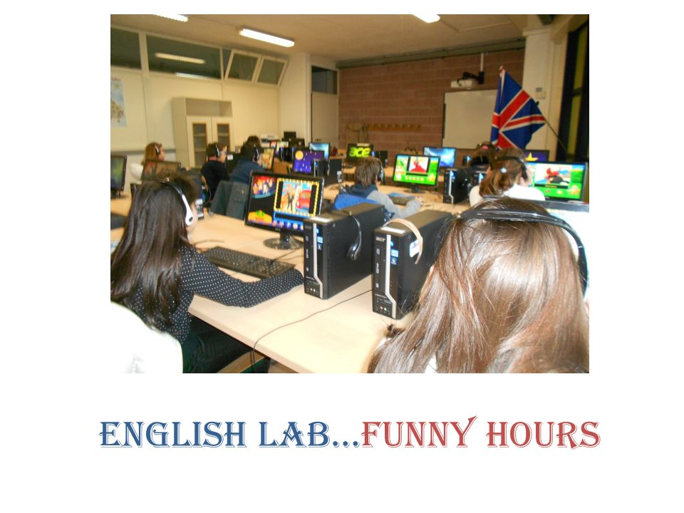 ENGLISH LAB…FUNNY HOURS