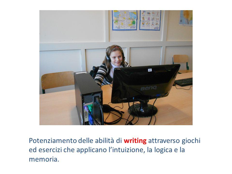Potenziamento delle abilità di writing attraverso giochi ed esercizi che applicano l'intuizione, la logica e la memoria.