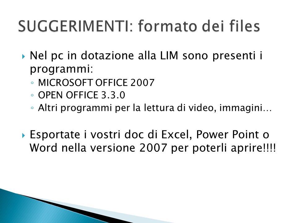 SUGGERIMENTI: formato dei files