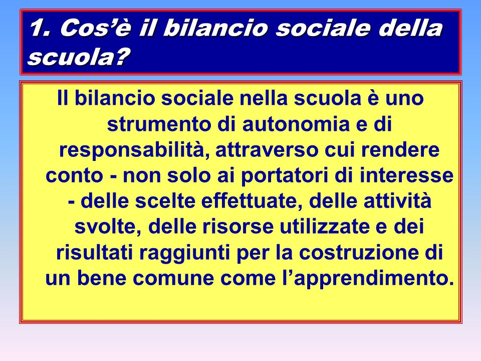 1. Cos'è il bilancio sociale della scuola