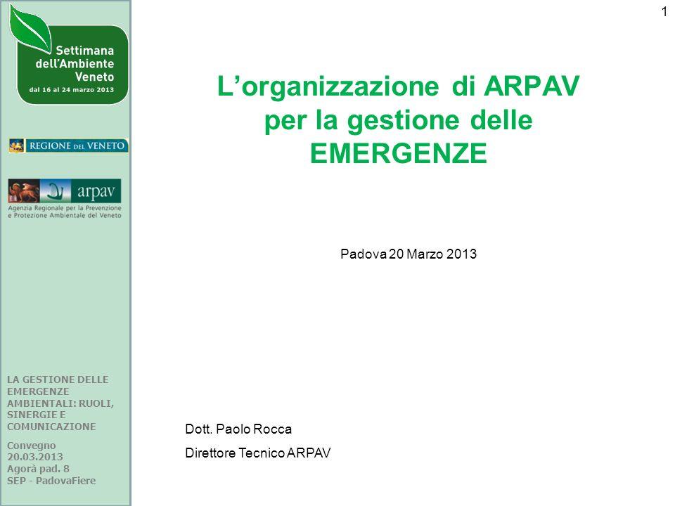 L'organizzazione di ARPAV per la gestione delle EMERGENZE
