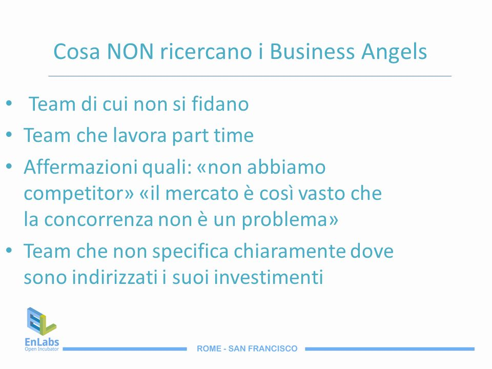 Cosa NON ricercano i Business Angels