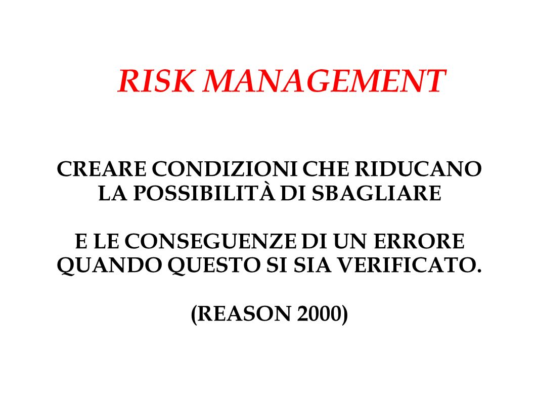 RISK MANAGEMENT CREARE CONDIZIONI CHE RIDUCANO