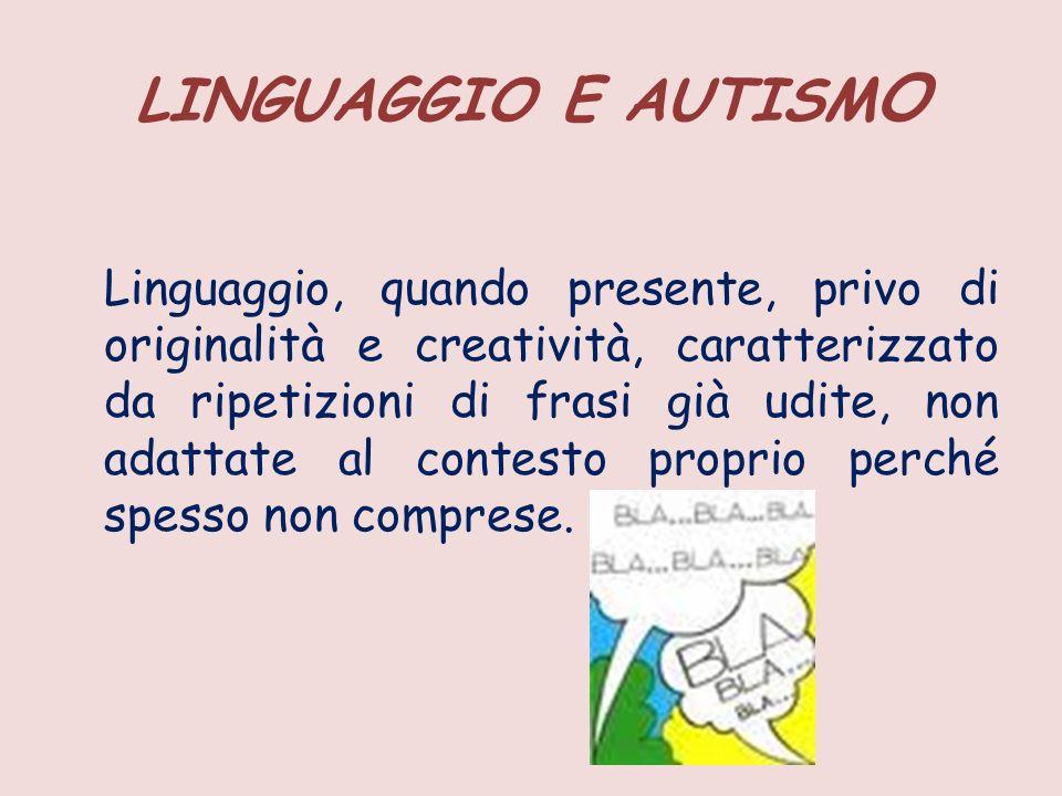 LINGUAGGIO E AUTISMO