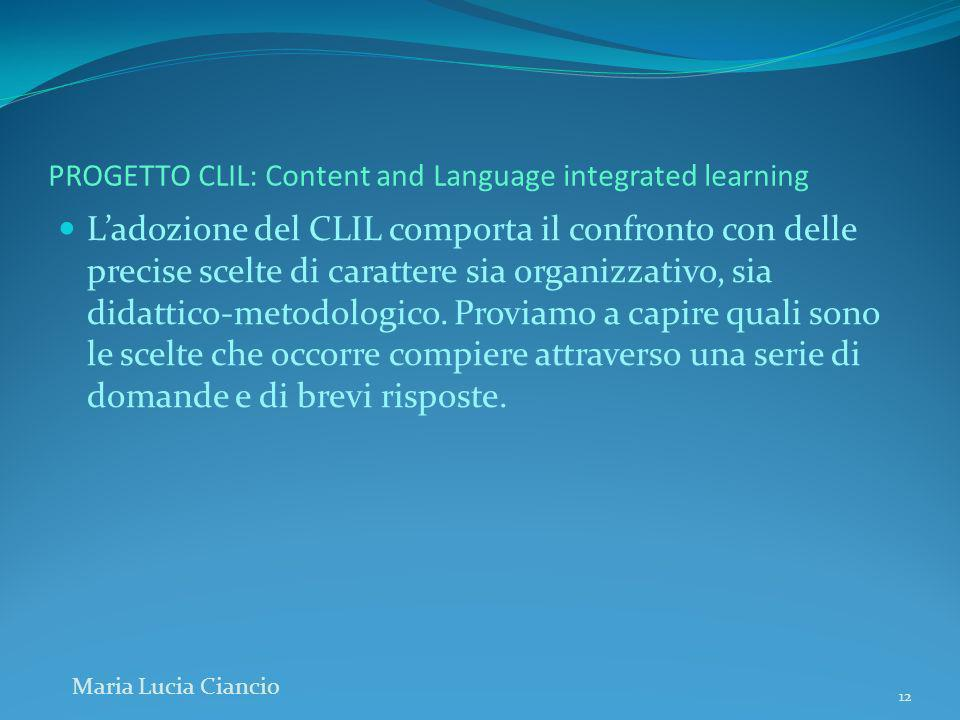 PROGETTO CLIL: Content and Language integrated learning