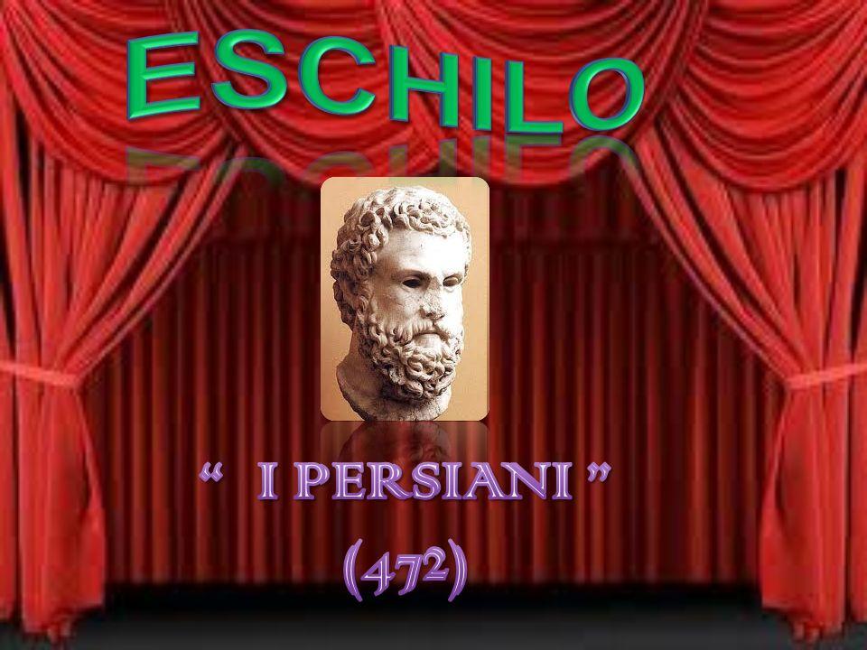 Eschilo I PERSIANI (472)
