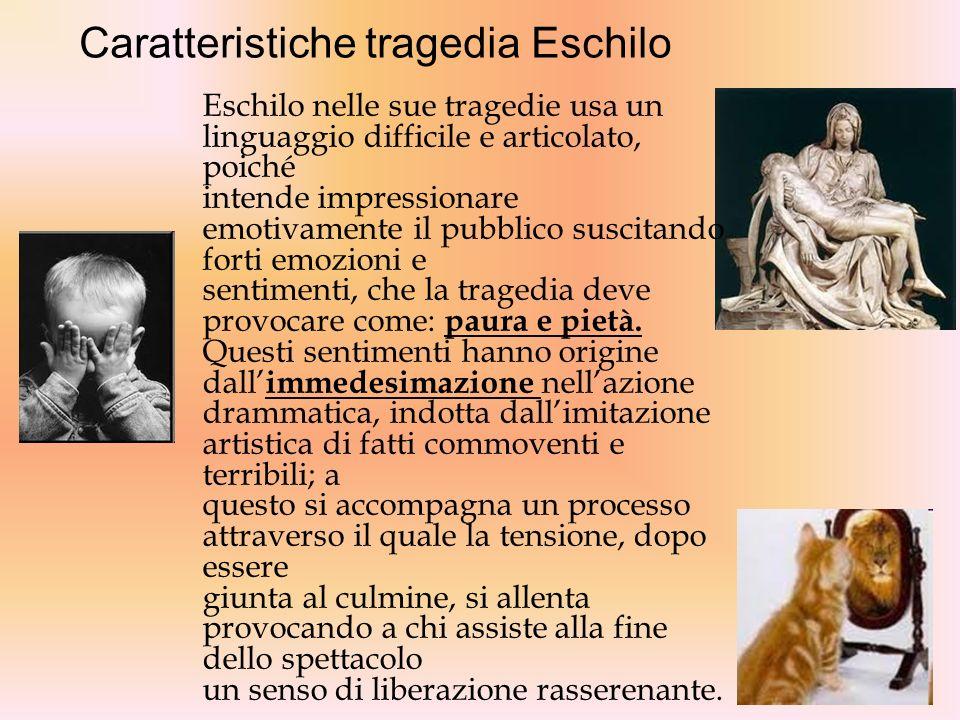 Caratteristiche tragedia Eschilo