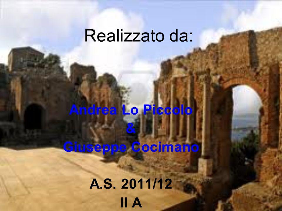 Andrea Lo Piccolo & Giuseppe Cocimano A.S. 2011/12 II A
