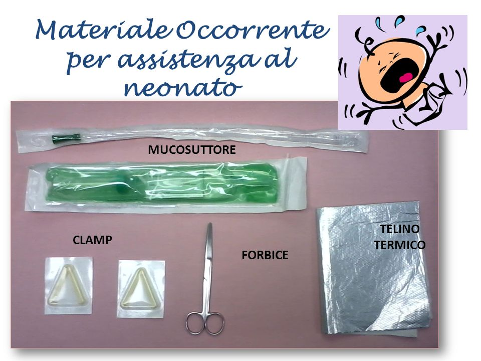 Materiale Occorrente per assistenza al neonato
