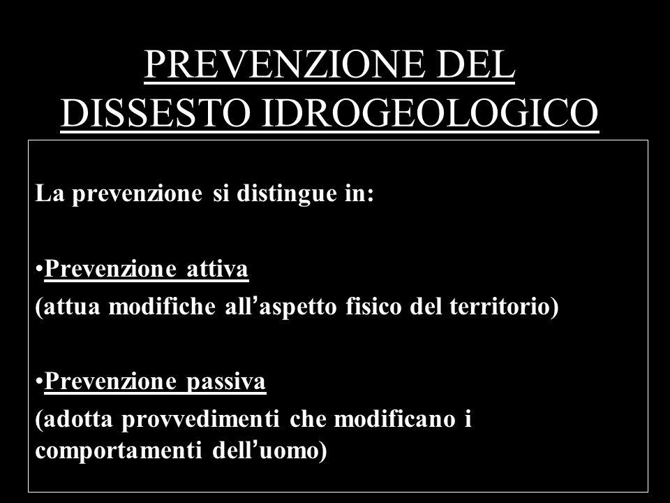 PREVENZIONE DEL DISSESTO IDROGEOLOGICO