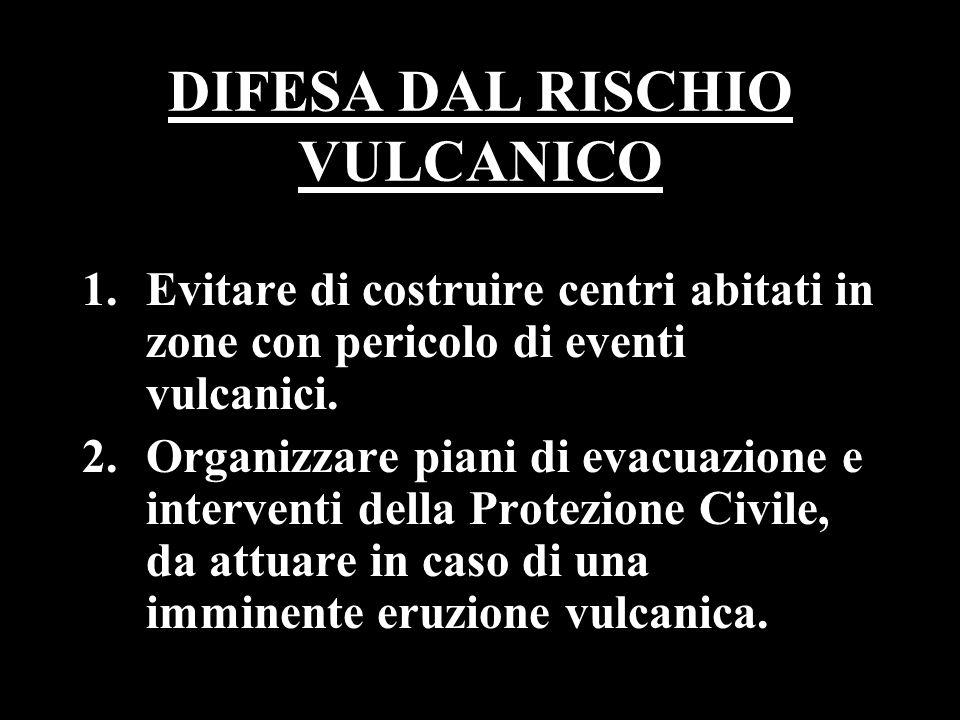 DIFESA DAL RISCHIO VULCANICO