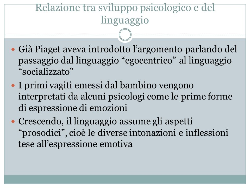 Relazione tra sviluppo psicologico e del linguaggio