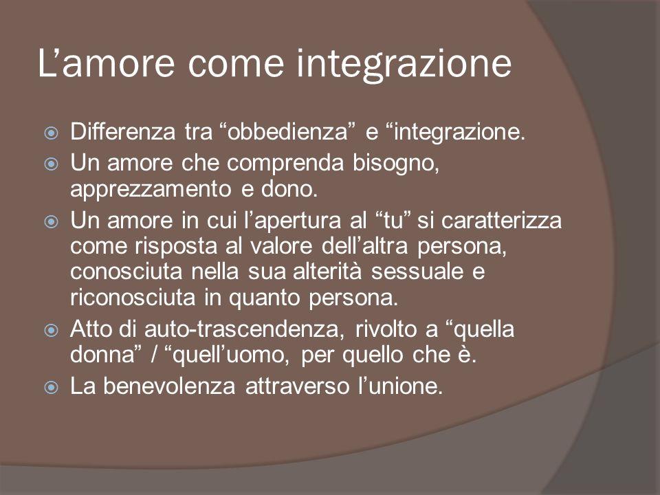 L'amore come integrazione