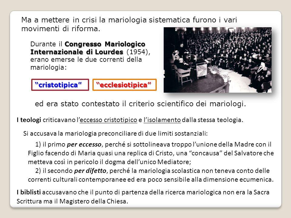 ed era stato contestato il criterio scientifico dei mariologi.