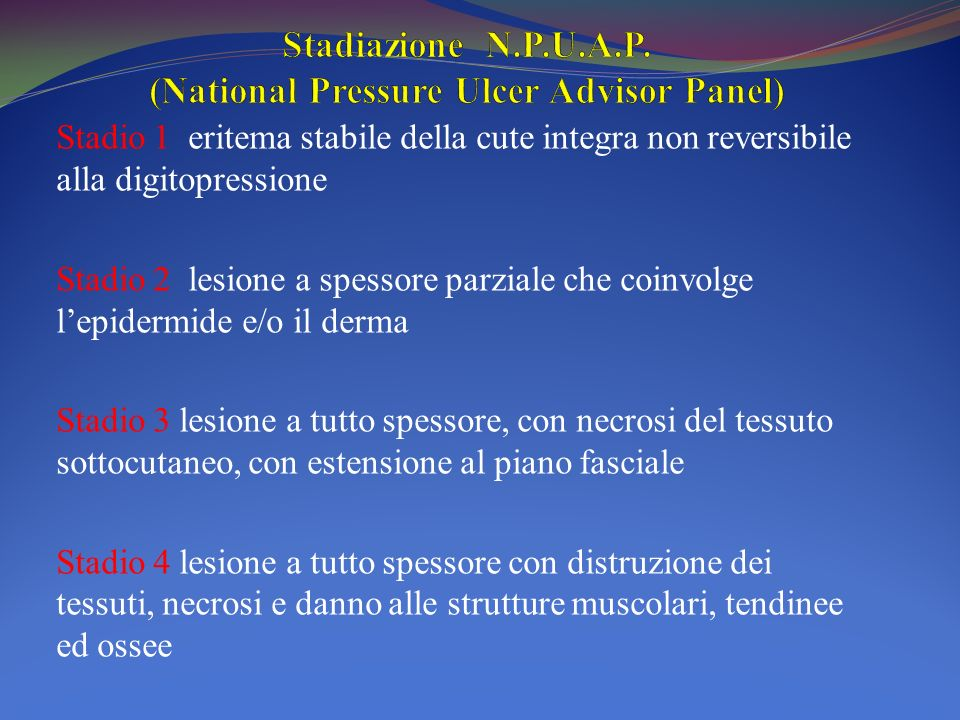 Stadiazione N.P.U.A.P. (National Pressure Ulcer Advisor Panel)