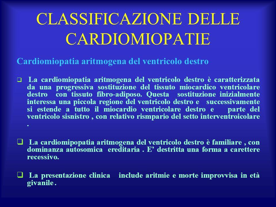 CLASSIFICAZIONE DELLE CARDIOMIOPATIE