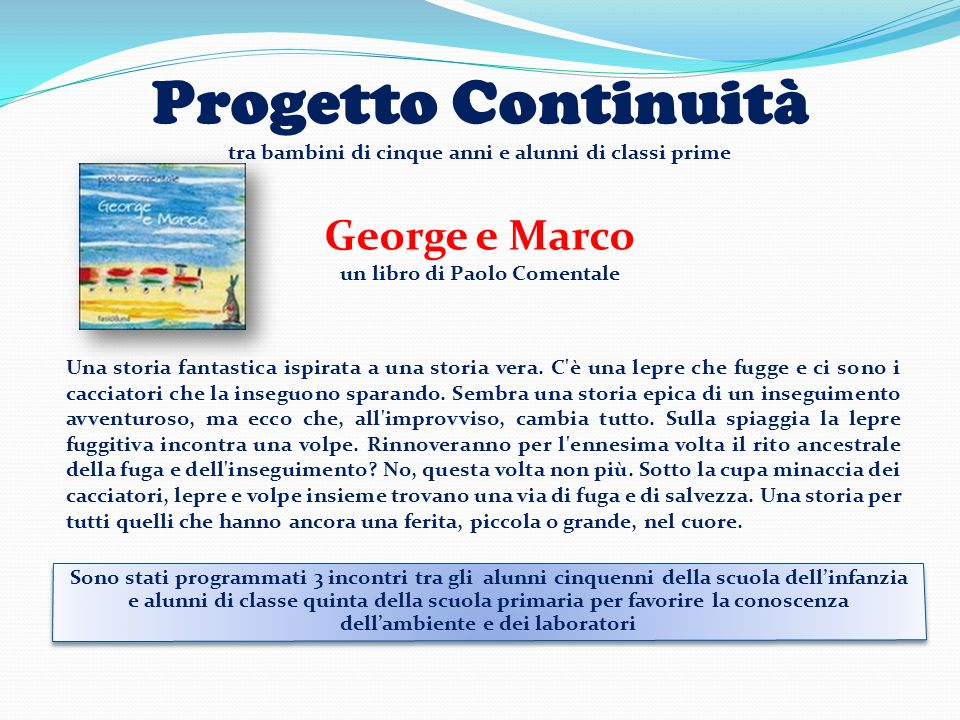 Progetto Continuità George e Marco un libro di Paolo Comentale