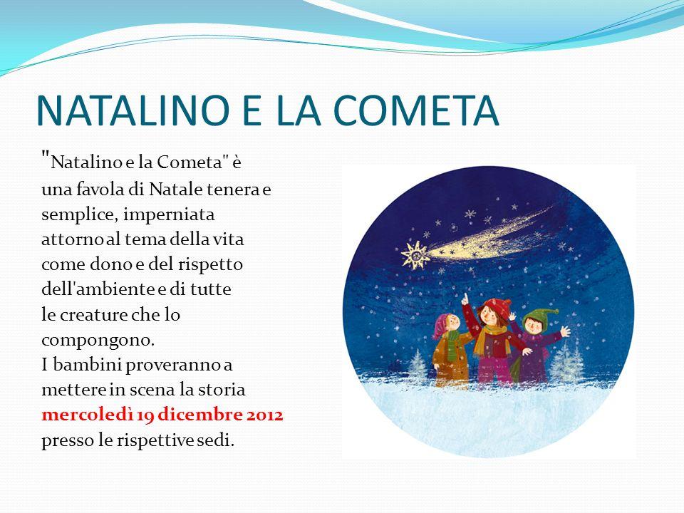 NATALINO E LA COMETA Natalino e la Cometa è