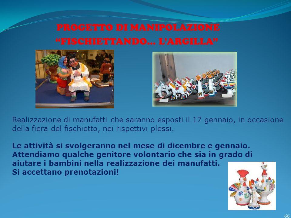 PROGETTO DI MANIPOLAZIONE FISCHIETTANDO… L'ARGILLA
