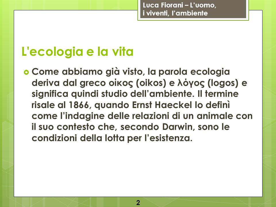 L ecologia e la vita