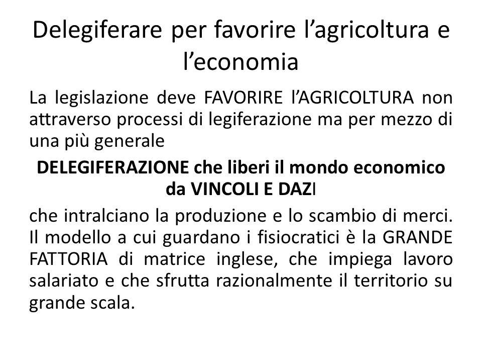 Delegiferare per favorire l'agricoltura e l'economia