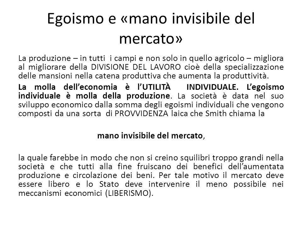 Egoismo e «mano invisibile del mercato»