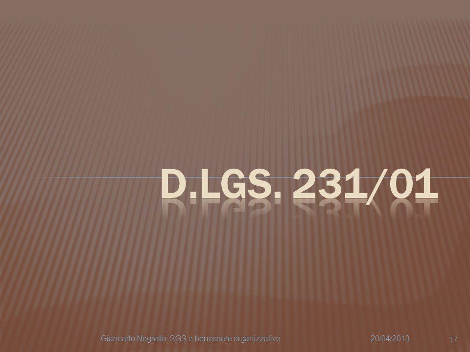 D.Lgs. 231/01 Giancarlo Negrello: SGS e benessere organizzativo